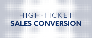 High Ticket Sales Conversion Service